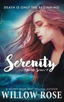 Serenity - Book #2 of the Afterlife