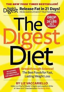 Paperback The Digest Diet : The Best Foods for Fast, Lasting Weight Loss Book