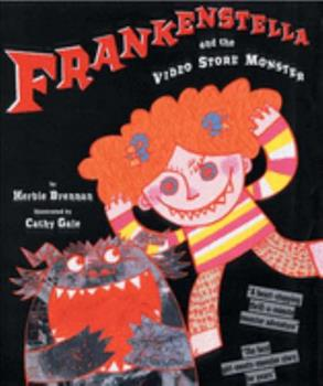 Frankenstella and the Video Shop Monster 1582347522 Book Cover