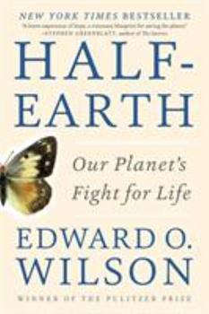 Half-Earth: Our Planet's Fight for Life 1631490826 Book Cover