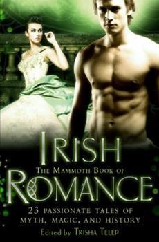 The Mammoth Book of Irish Romance 0762438312 Book Cover