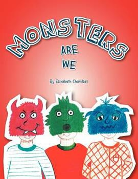 Monsters Are We 1462884857 Book Cover