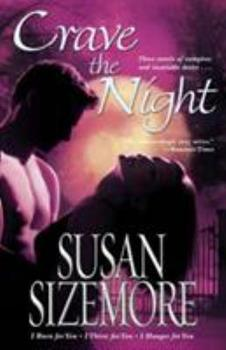 Crave the Night (Prime Series Omnibus: I Burn for You / I Thirst for You / I Hunger for You) 1416510834 Book Cover