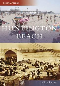Huntington Beach - Book  of the  and Now