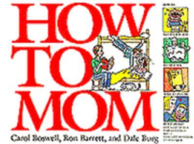 How to Mom 0440506565 Book Cover