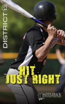 Hit Just Right - Book  of the District 13