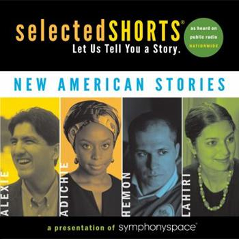 Selected Shorts: New American Stories 1934033154 Book Cover