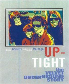 Up-Tight: The Velvet Underground Story 0815412851 Book Cover