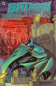 Batman: Strange Apparitions - Book #34 of the Modern Batman