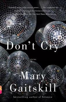 Don't Cry: Stories 0375424199 Book Cover