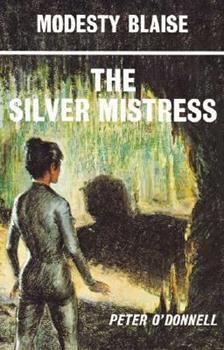 The Silver Mistress - Book #7 of the Modesty Blaise