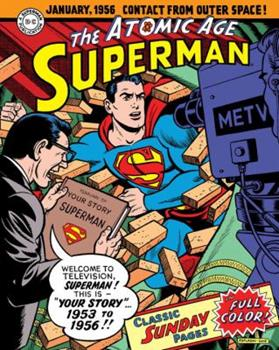 Superman: The Atomic Age Sunday Pages, Volume 2 - Book #5 of the Superman Sunday Newspaper Collection