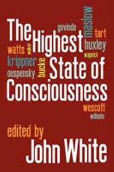 The Highest State of Consciousness. 1908733314 Book Cover