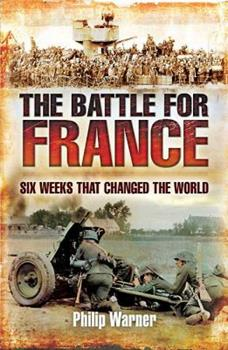 The Battle of France, 1940 - Book  of the Stackpole Military History