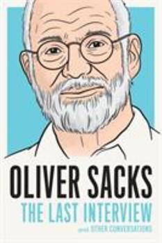 Oliver Sacks: The Last Interview 1612195776 Book Cover