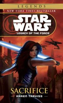 Star Wars: Sacrifice - Legacy of the Force 5 - Book  of the Star Wars Legends