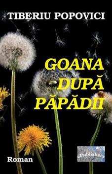 Paperback Goana Dupa Papadii: Roman [Romanian] Book