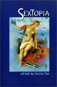 Sextopia: Stories of Sex and Society - Book  of the Saga of the Skolian Empire