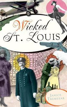 Wicked St. Louis - Book  of the Wicked Series