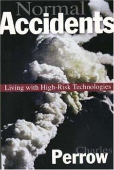 Normal Accidents: Living with High-Risk Technologies 0691004129 Book Cover