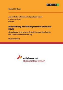 Paperback Die Starkung der Glaubigerrechte Durch das Esug [German] Book