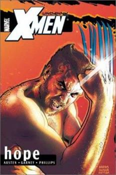 Uncanny X-Men Volume 1: Hope TPB (Uncanny X-Men) - Book  of the Uncanny X-Men 1963-2011