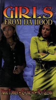 Girls from Da Hood - Book #1 of the Girls from Da Hood