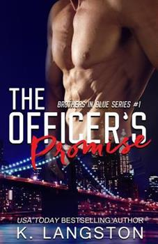 The Officer's Promise - Book #1 of the Brothers in Blue