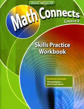Paperback Math Connects, Course 3: Skills Practice Workbook Book