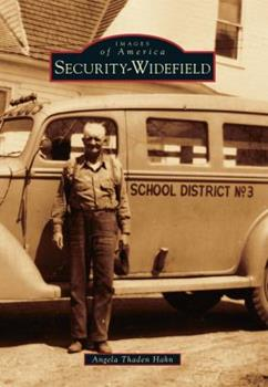 Security-Widefield - Book  of the Images of America: Colorado
