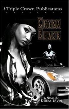 Chyna Black - Book #1 of the Chyna Black