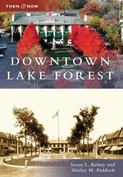 Downtown Lake Forest - Book  of the  and Now