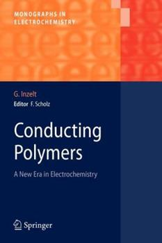 Paperback Conducting Polymers: A New Era in Electrochemistry Book