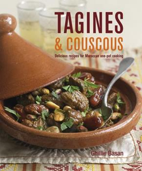 Tagines and Couscous: Delicious recipes for Moroccan one-pot cooking 1845979486 Book Cover