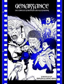 Paperback Genaissance: the Complete Screenplay with Illustrations Book