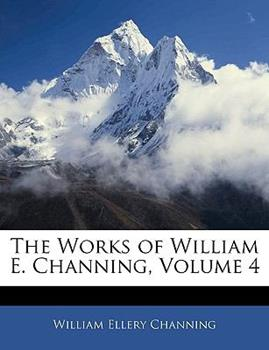 Paperback The Works of William E Channing Book