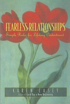 Fearless Relationships: Simple Rules for Lifelong Contentment 156838985X Book Cover