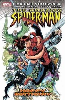The Amazing Spider-Man Vol. 6: Happy Birthday - Book #6 of the Amazing Spider-Man 1999 Collected Editions