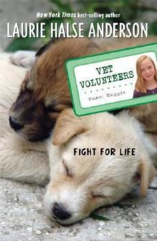Paperback Vet Volunteers (Fight for Life, Volume 1) Book