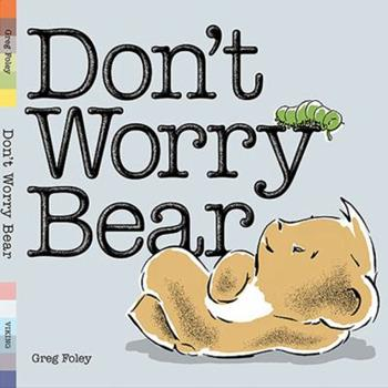 Don't Worry Bear - Book  of the Bear