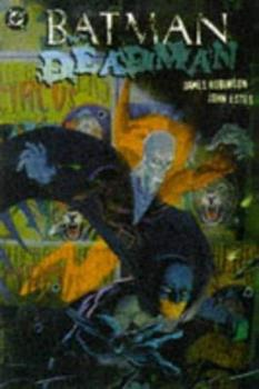 Batman/Deadman: Death & Glory (Batman/Deadman) - Book #37 of the Modern Batman