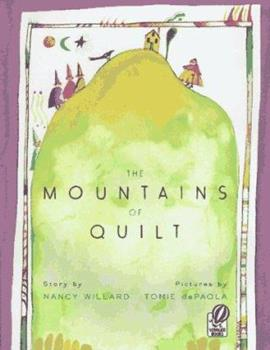 The Mountains of Quilt 0152560106 Book Cover