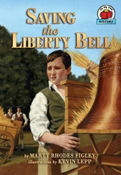 Saving the Liberty Bell - Book  of the On My Own History