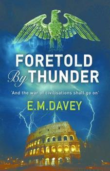 Foretold By Thunder - Book #1 of the Book of Thunder