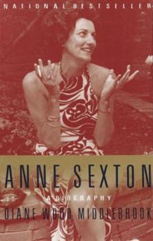 Anne Sexton: A Biography 0679741828 Book Cover