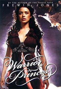 Warrior Princess (Warrior Princess, Book 1) 0060871458 Book Cover