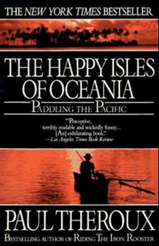 Paperback Happy Isles of Oceania: Paddling the Pacific Book