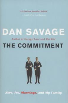 The Commitment: Love, Sex, Marriage, and My Family 0525949070 Book Cover