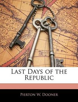Paperback Last Days of the Republic Book