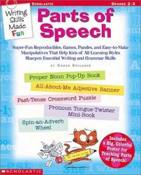 Writing Skills Made Fun: Parts of Speech (Writing Skills Made Fun) 0439222680 Book Cover